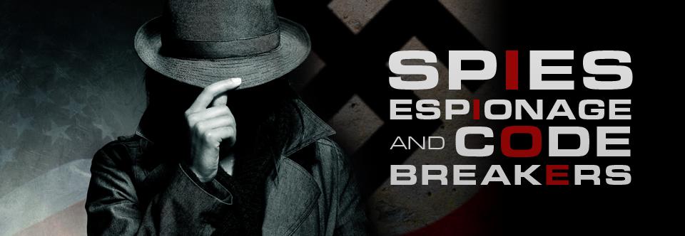 Spies, Espionage, and Code Breakers